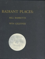 Wyn Geleynse: Radiant Places: Barrette and Geleynse