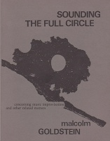 Malcolm Goldstein: Sounding the Full Circle