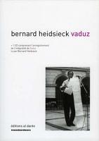Bernard Heidsieck:Vaduz