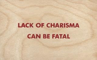 Jenny Holzer: Wooden Postcard: Lack ofCharisma