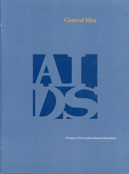 General Idea: The AIDS Project