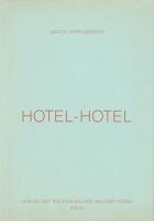 Martin Kippenberger: HotelHotel