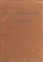 Martin Kippenberger: HeavyMadel