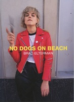 Brad Elterman: No Dogs on Beach