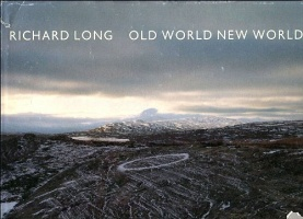 Richard Long: Old World New World
