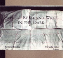 Miranda Maher: How to Read and Write in the Dark