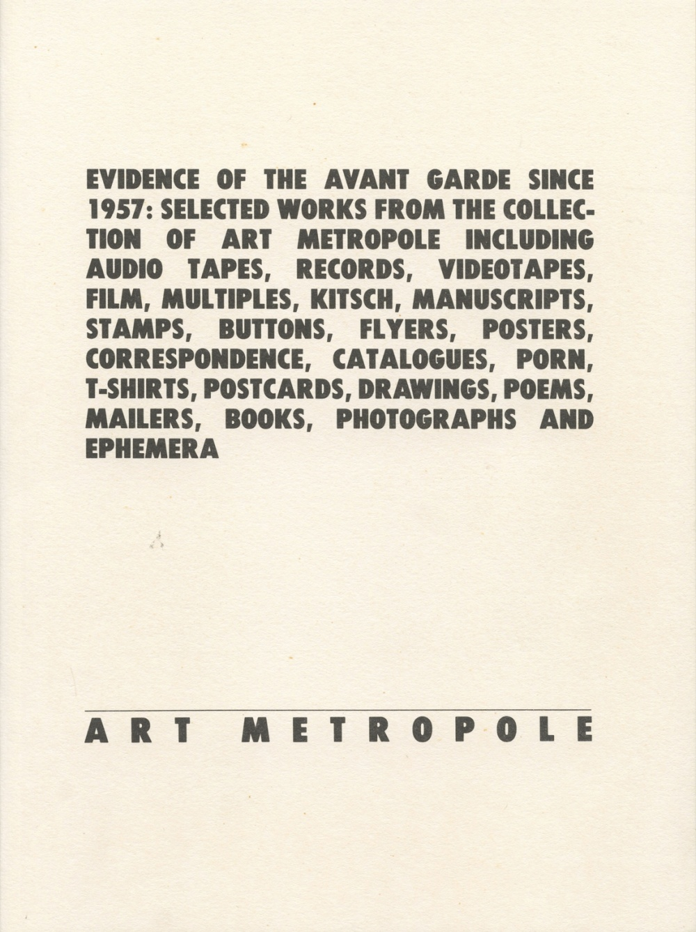 Evidence of the Avant Garde Since 1957