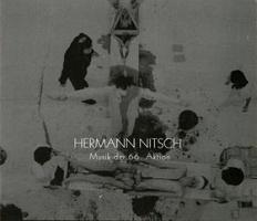 Hermann Nitsch: Musik der 60,Actin