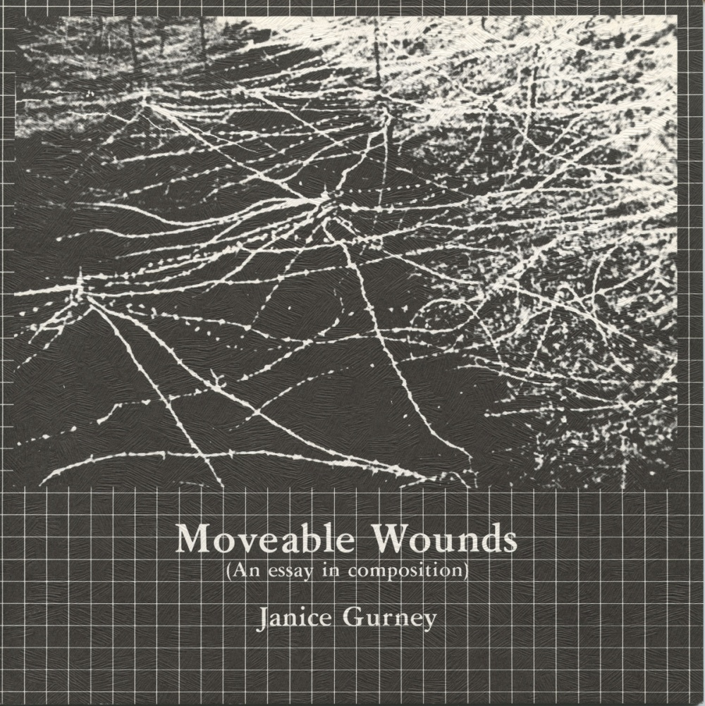 Moveable Wounds (An Essay in Composition)