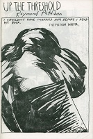 Raymond Pettibon: Up the Threshold