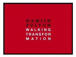 Hamish Fulton: WalkingTransformation