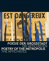 The Affichistes: Poetry of the Metropolis