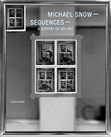 Michael Snow -Sequences