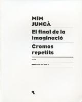 Mim Juncà: El final de laImaginació