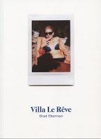Brad Elterman: Villa LeRêve