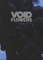 Zin Taylor: Void Flowers
