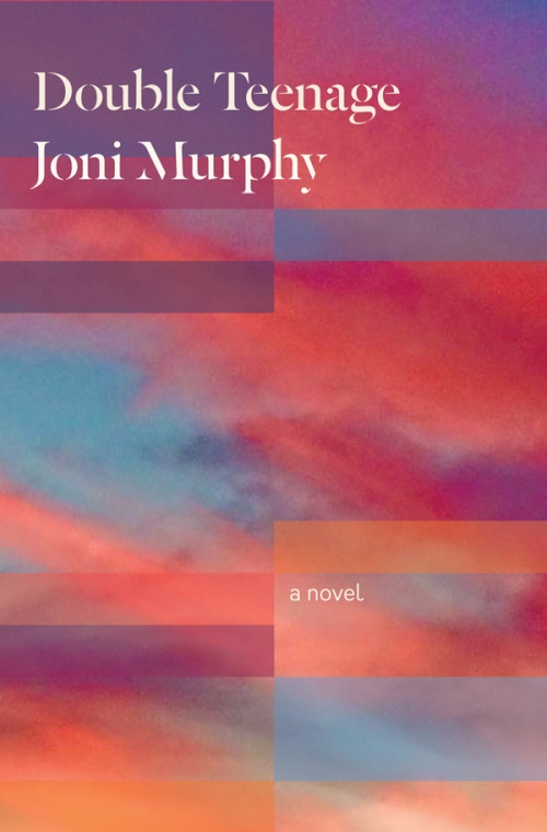 Double Teenage by Joni Murphy, book cover