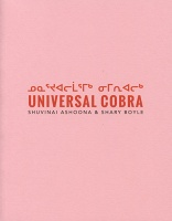 Shuvinai Ashoona and Shary Boyle: Universal Cobra