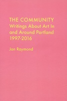 Jon Raymond: The Community