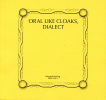 Tiziana La Melia: Oral Like Cloaks, Dialect