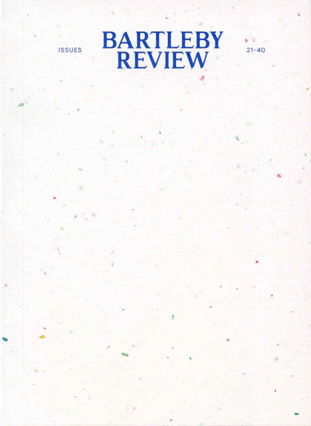 BARTLEBY REVIEW: 21-40