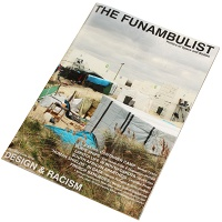 THE FUNAMBULIST 05/// May-Jun 2016: DESIGN & RACISM