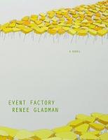 Renee Gladman: EventFactory