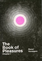 Raoul Vaneigem: The Book of Pleasures: Chapter I