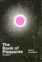 Raoul Vaneigem: The Book of Pleasures: ChapterI