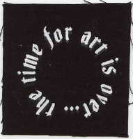 Jacqueline Lachance: The time for art is over… (circle patch)