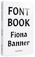 Fiona Banner - FontBook