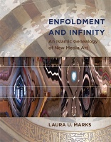 Laura U. Marks: Enfoldment and Infinity