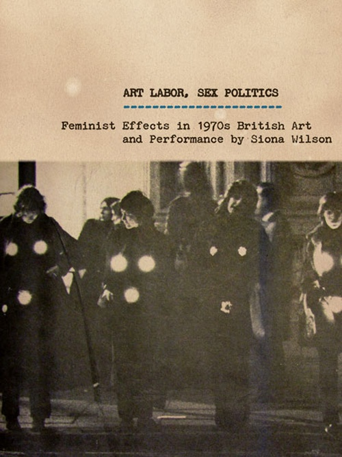 Art Labour, Sex Politics