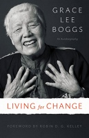 Grace Lee Boggs: Living for Change