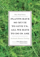 Wendy Makoons Geniusz and Mary Siisip Geniusz: Plants Have So Much to Give Us, All We Have to Do Is Ask