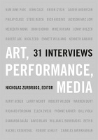 Nicholas Zurbrugg: Art, Performance, Media