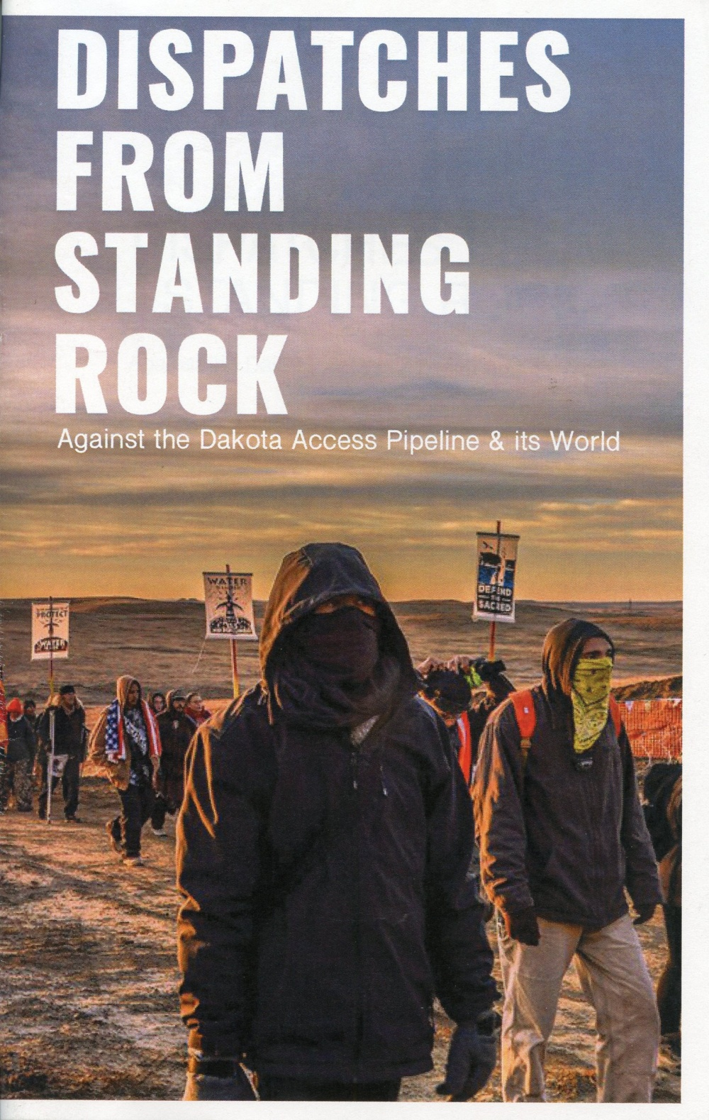 Dispatches from Standing Rock
