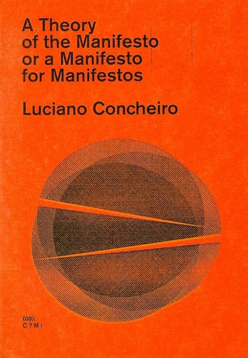 A Theory of the Manifesto