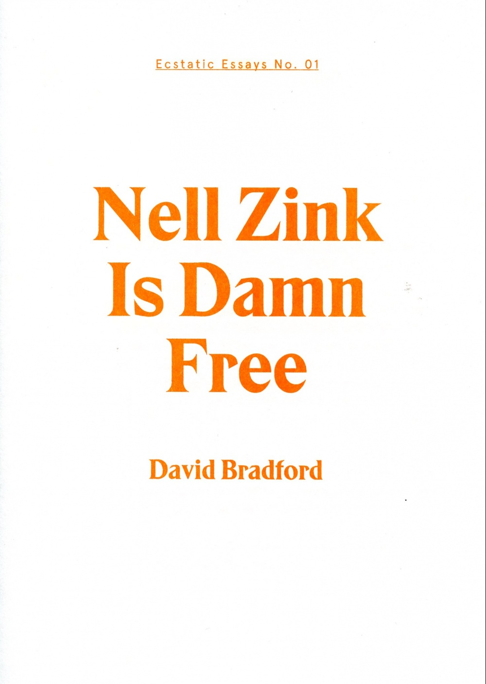 Nell Zink Is Damn Free