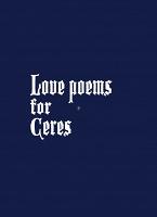 Alex Turgeon: Love Poems forCeres