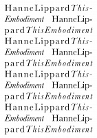 Hanne Lippard: This Embodiment