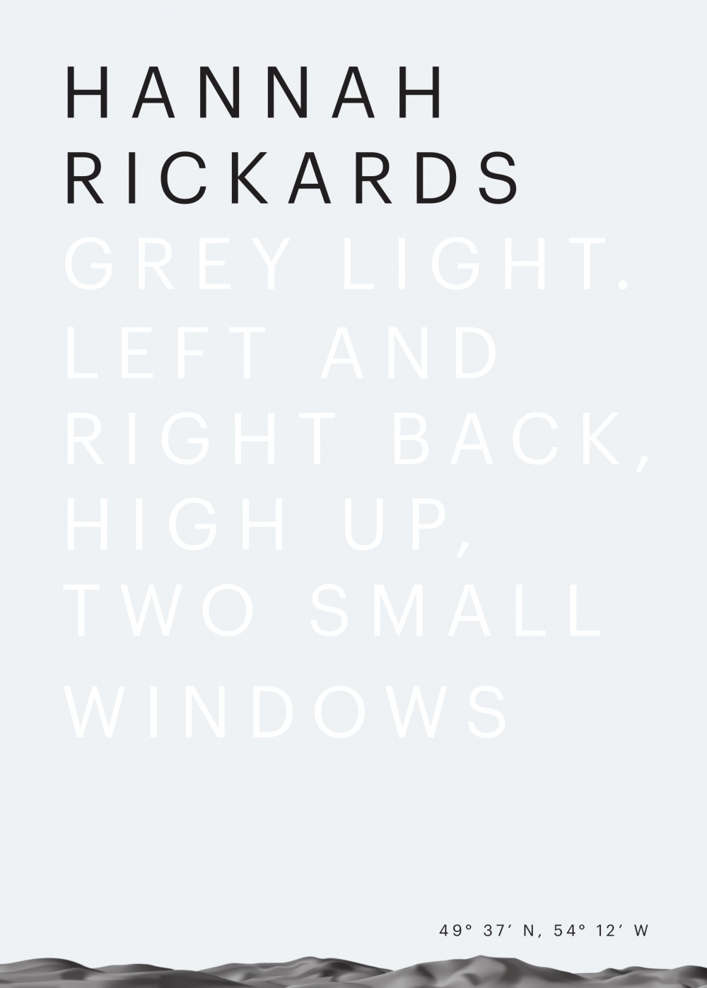 Hannah Rickars: Grey Light