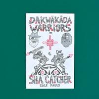 Dakwäkãda Warriors I: ShaCatcher