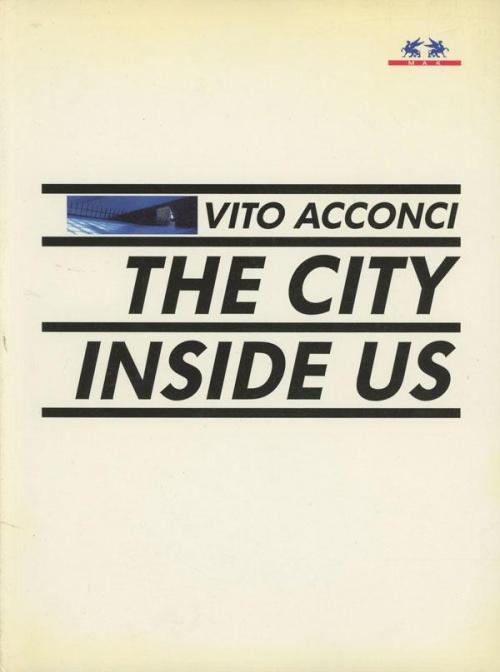 vito-acconci-the-city-inside-us