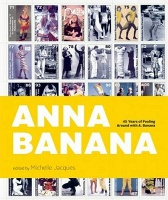 Anna Banana - 45 Years of Fooling Around with A. Banana