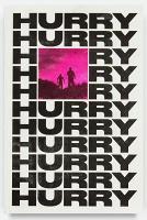 HURRYHURRY