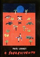 Paul Loubet: OSobrevivente
