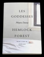 Moyra Davey: Les Goddesses/ HemlockForest