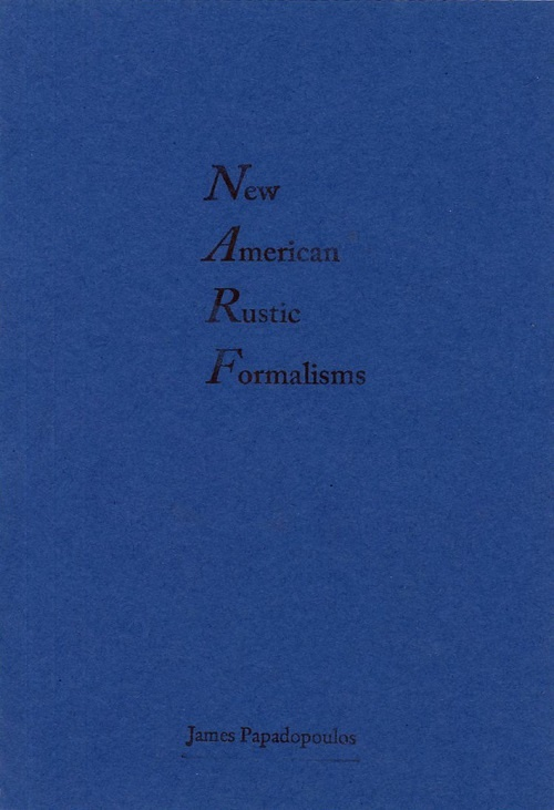 New American Rustic Formalisms