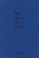 James Papadopoulos: New American Rustic Formalisms
